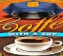 Coffee With A Cop Set For Moonridge Coffee Company March 10