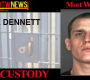 MOST WANTED: Kyle Dennett In Custody (Update)