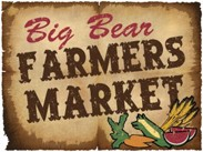 Big Bear Farmer's Market Returns April 4th